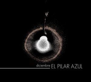 El Pilar Azul, Diciembre 2011 Rock Experimental canario