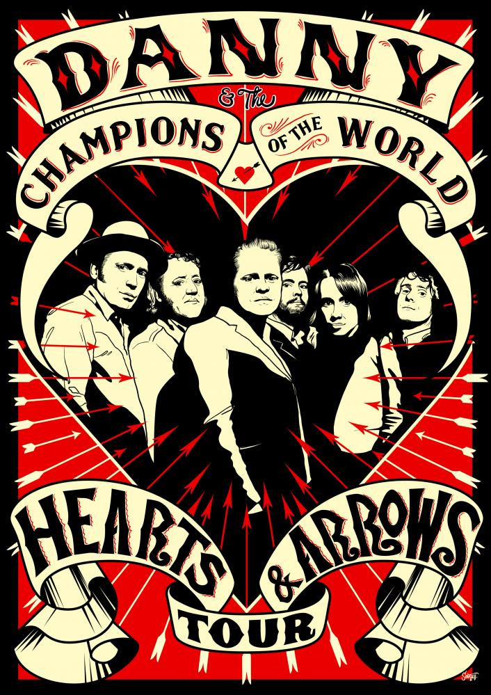 "Danny and The Champions of the World ""Hearts & Arrows Tour 2012"""