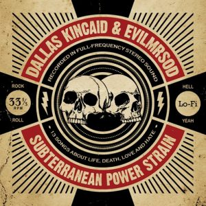 "EvilMrSod & Dallas Kincaid ""Subterranean Power Strain"" oct-2011"