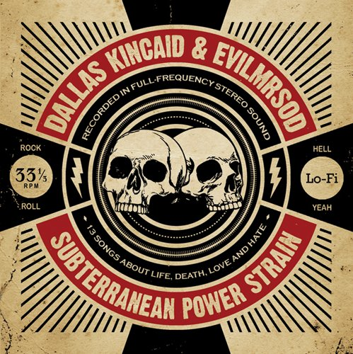 "EvilMrSod & Dallas Kincaid ""Subterranean Power Strain"" 10-oct-2011"
