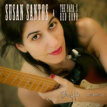 "Susan Santos & The Papa's Red Band ""Shuffle Woman"""