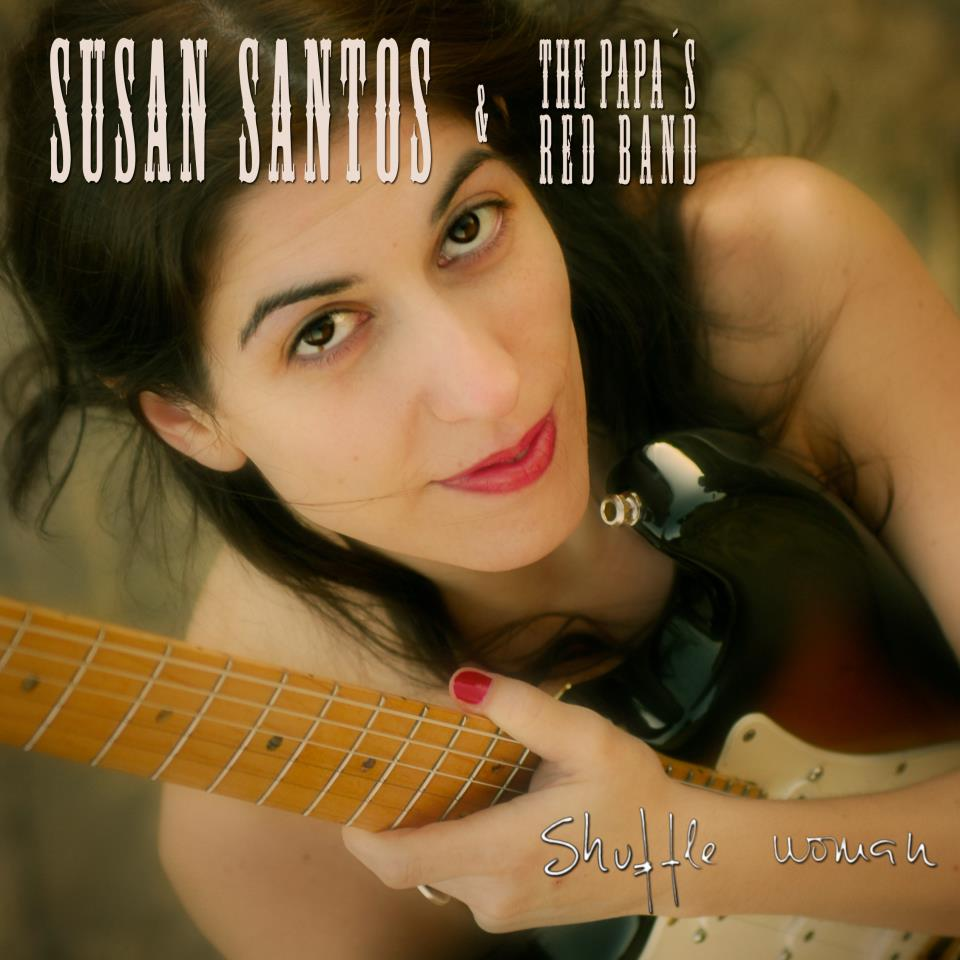 "Susan Santos & The Papa's Red Band ""Shuffle Woman"""