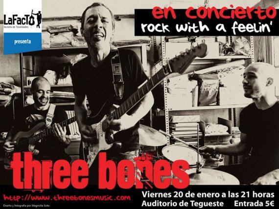 Three Bones en concierto, Rock with a Feeling.