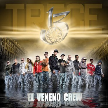 El Veneno Crew 13