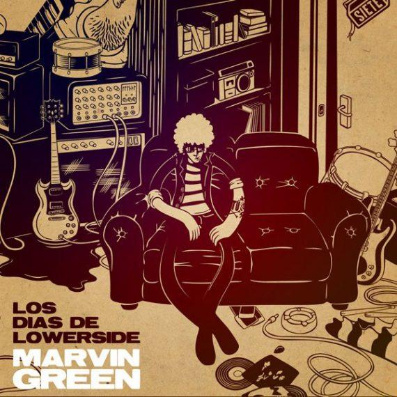 """Marvin Green """"Los Días de Lowerside"""""""