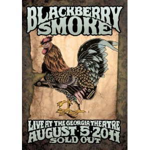 "Blackberry Smoke ""Live at the Georgia Theatre, August 5th 2011"""