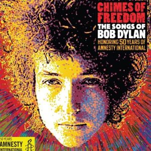 Chimes of Freedom, 2012. Bob Dylan. Amnistía Internacional