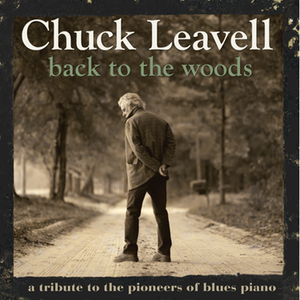 "Chuck Leavell, ""Back To The Woods"", 2012 Piano Blue pioneers"