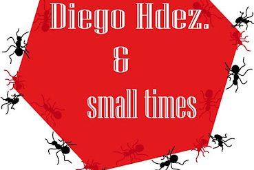 Diego Hernández & Small Times en concierto