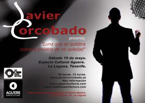 """Javier Corcobado """"Luna que se quiebra sobre la tiniebla de mi soledad"""" en concierto en Tenerife el sábado 19 mayo 2012"""