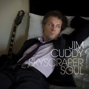 """Jim Cuddy """"Skycraper Soul"""" 2011"""