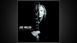 "Joe Walsh, ""Analog Man"" 2012"