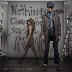 "Justin Townes Earle ""Nothing Is Gonna Change the Way You Feel About Me Now"", 2012"