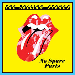 The Rolling Stones, No Spare Parts, Some Girls, 2011