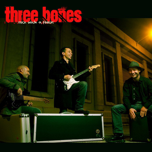 "Three Bones ""Rock with a Feeling"""