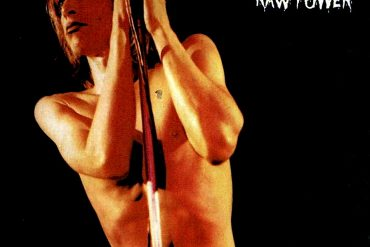 """""""Raw Power"""", The Stooges"""