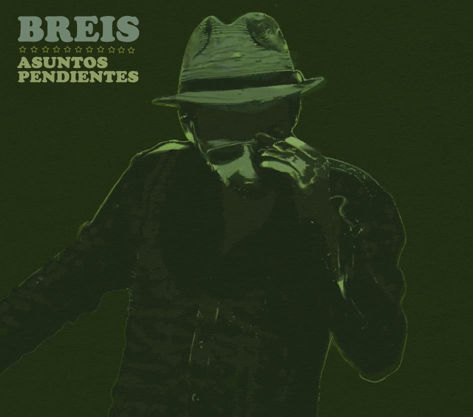 """Breis y sus """"Asuntos Pendientes"""". La Produktiva Records 2012"""