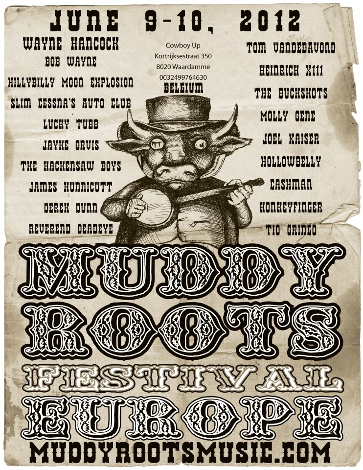 MUDDY ROOTS MUSIC FESTIVAL 2021 [ASG, Weedeater, Th Legendary Shack Shackers, Joe Buck Yourself...] Muddy-Roots-Europe-en-B%C3%A9lgica-Saving-Country-Music-2012.jpg
