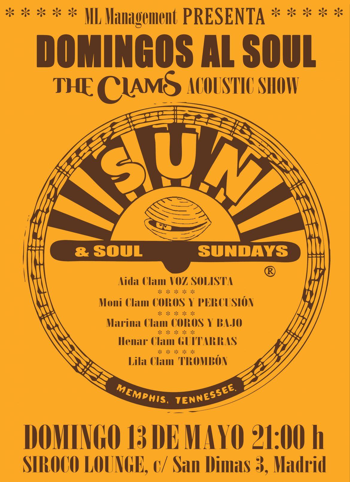 "The Clams, ""Domingos al Soul"". Sala Siroco Lounge"