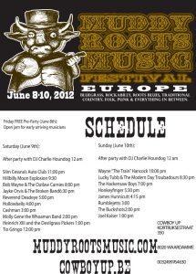Muddy Roots Europe 2012 schedule Waardamme Belgium