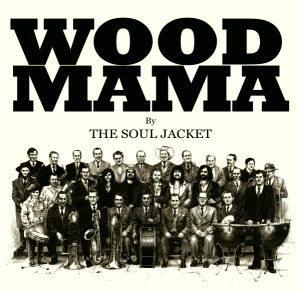 "The Soul Jacket ""Wood Mama"" 2012 ahora en BandCamp."