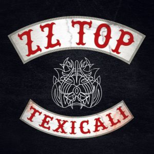 "ZZ Top, ""Texicali"", EP a la venta el 5 de junio ""I got to Get Paid"", ""Consumption"", ""Chartreuse"" y ""Over Youdel"""