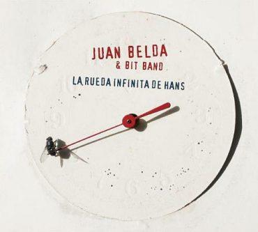"""Juan Belda & Bit Band """"La rueda infinita de Hans"""" 2012"""
