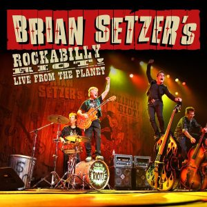Brian Setzer,Rockabilly Riot! Live from the Planet 2012 nuevo disco