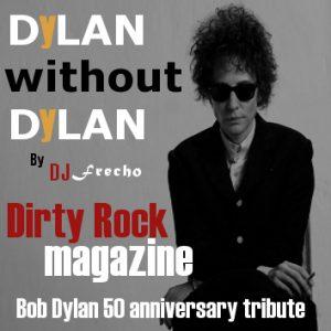 50 Aniversario Bob Dylan. Dylan without Dylan por Frecho Dj 2012