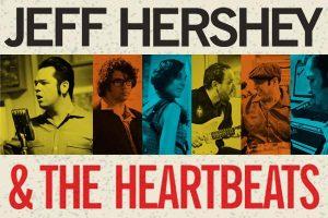 Jeff Hershey & The Heartbeats gira española y europea en septiembre 2012