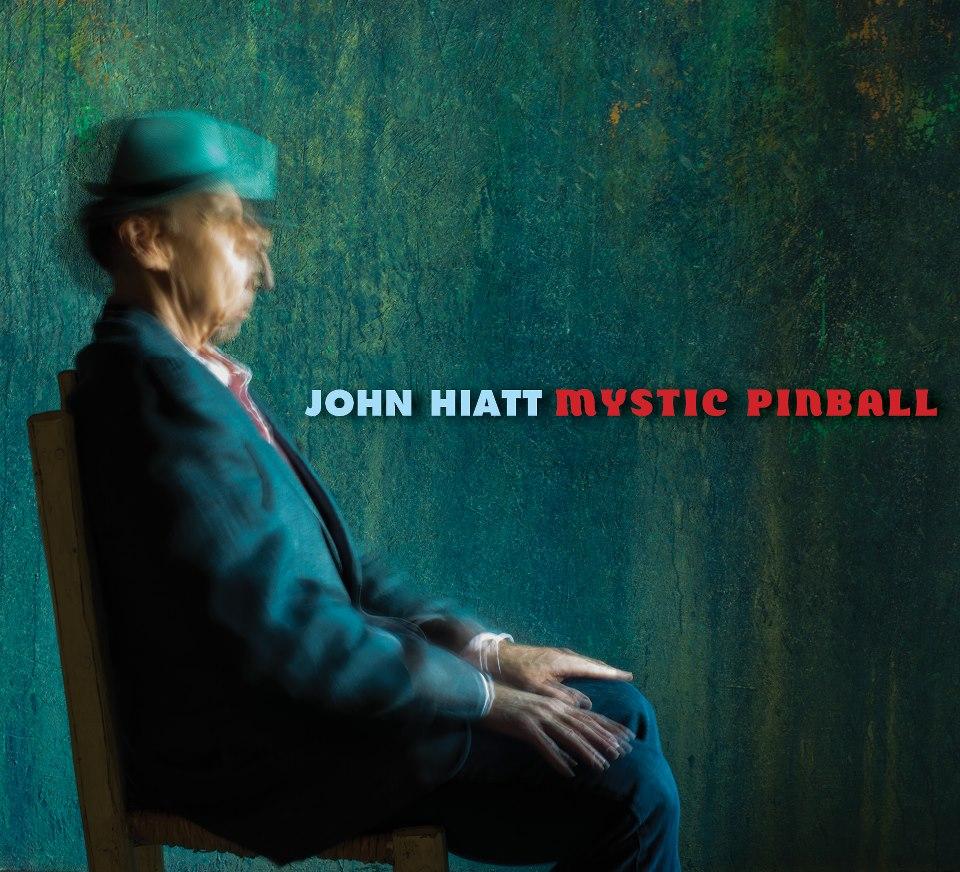 """John Hiatt """"Mystic Pinball"""" 2012"""