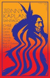 Jonny Kaplan en Chile en octubre centro de cultura Amanada 24 de octubre y Rock y Guitarras el 26 de octubre 2012