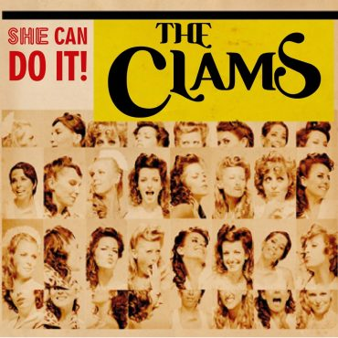 "The Clams ""She can do it!"" 2012 nuevo maxi single"
