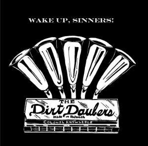The Dirt Daubers Wake Up Sinners 2012