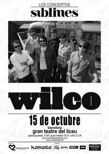 """Wilco gira española, Bilbao, Madrid, Barcelona, Sevilla y Murcia """"Los Conciertos Sublimes"""""""