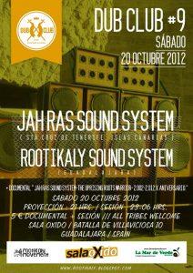 """""""Jah Ras Sound System. The Uprising Roots Warrior. Décimo Aniversario"""" en Guadalajara y Bilbao octubre 2012"""