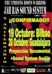 """""""Jah Ras Sound System. The Uprising Roots Warrior. Décimo Aniversario"""" se proyecta en Bilbao y Guadalajara octubre 2012"""