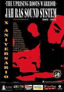 """""""Jah Ras Sound System. The Uprising Roots Warrior. X Aniversario"""", estreno en Bilbao y Guadalajara"""