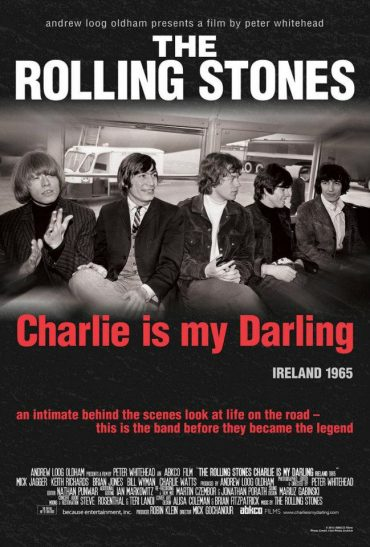 Charlie Is My Darling Ireland 1965 nuevo documental de The Rolling Stones 2012