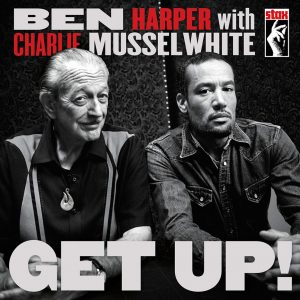 "Charlie Musselwhite graba un nuevo disco con Ben Harper, ""Get Up"""