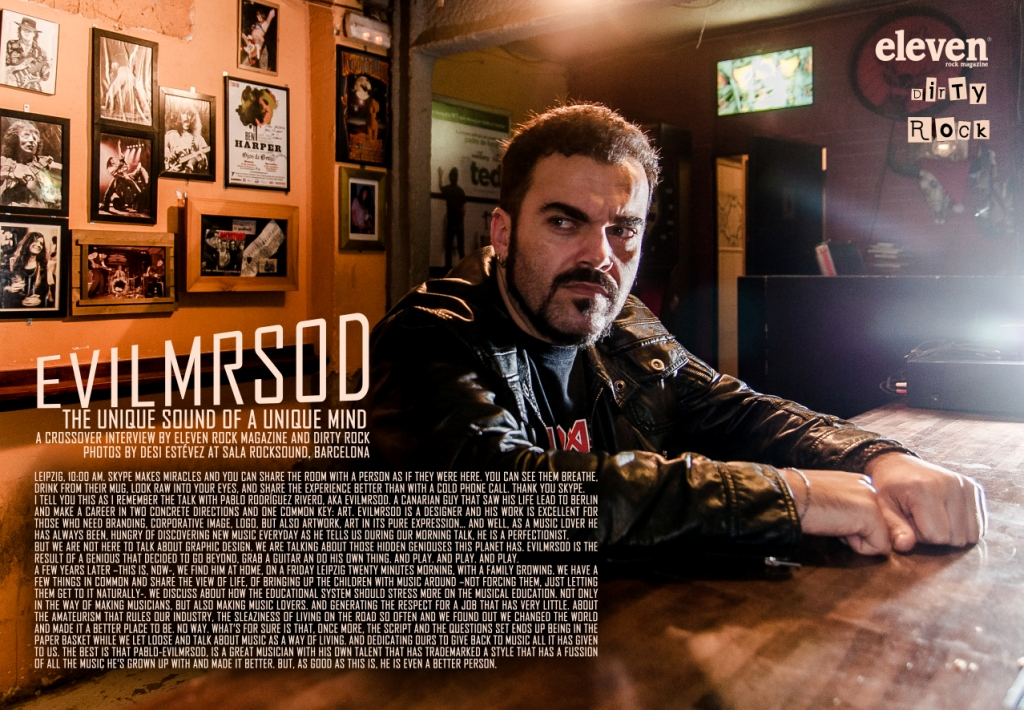 EvilMrSod, retrato de un músico por Eleven Rock Magazine y Dirty Rock fotos de Desi Estévez, texto Enric Rivero Armengol