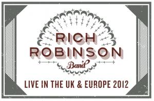 Rich Robinson de gira por Europa y España en Diciembre presentando Through A Crooked Sun