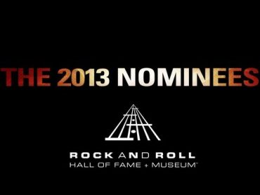 Rock and Roll Hall of Fame 2013 nominados