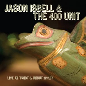 Jason Isbell and the 400 Unit nuevo disco en directo Live from Alabama, despues del Live at Twist and Shout del 2007