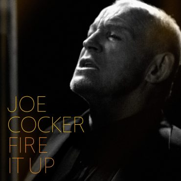 Joe Cocker Fire it Up nuevo disco 2012