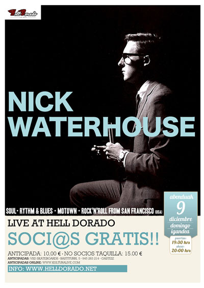 Nick Waterhouse en Vitoria Gasteiz Helldorado 9 de diciembre 2012