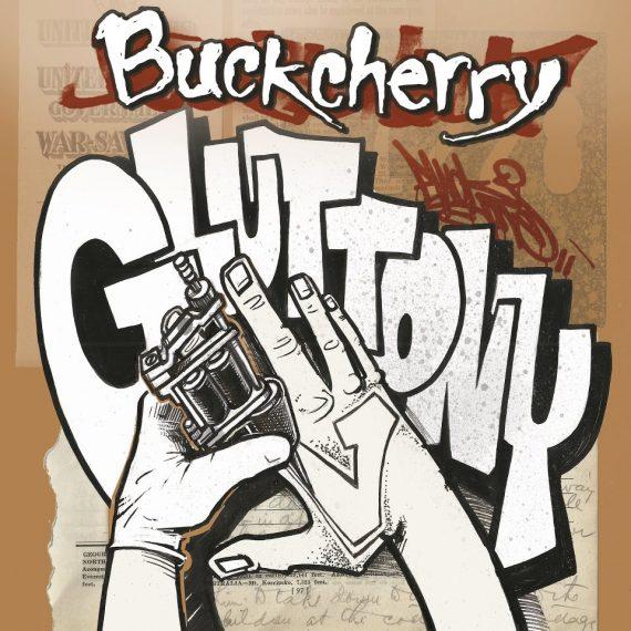 Buckcherry Confessions nuevo disco para el 2013, Gluttony es el primer single