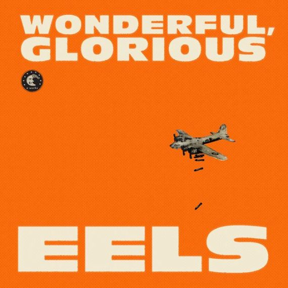 Eels Wonderful Glorious 2013 nuevo disco World Tour gira mundial 2013