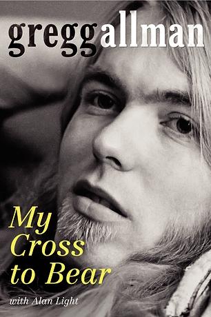 """Gregg Allman """"My Cross to Bear"""" libro de memorias 2012 y nueva película"""