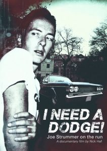 I Need a Dodge! Joe Strummer On The Run nuevo documental sobre Joe Strummer lider de The Clash